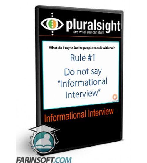 آموزش PluralSight Informational Interview