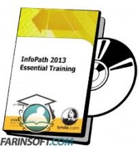 دانلود آموزش Lynda InfoPath 2013 Essential Training