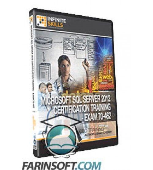 آموزش Microsoft SQL Server 2012 Certification – Exam 70-462