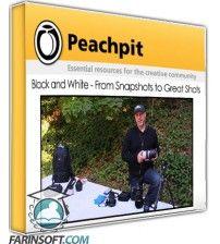 آموزش PeachPit Black and White - From Snapshots to Great Shots
