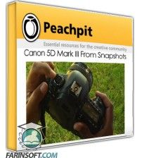 آموزش PeachPit Canon 5D Mark III From Snapshots
