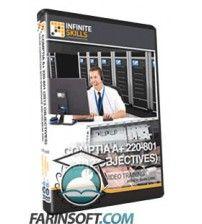 آموزش InfiniteSkills CompTIA A+ 220-801 2012 Objectives