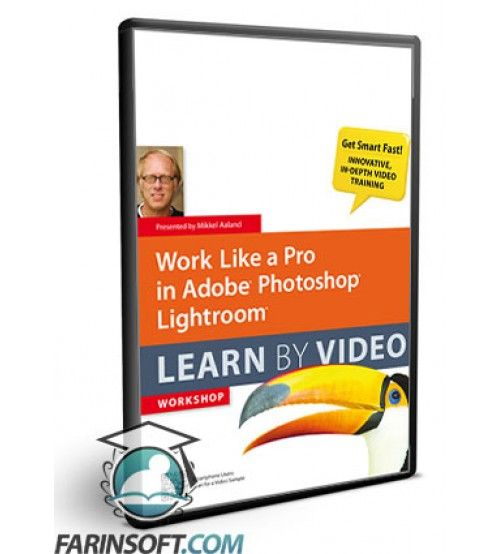 آموزش  Work Like a Pro in Adobe Photoshop Lightroom Learn by Video