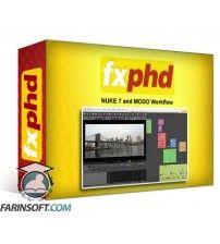 آموزش FXphd NUKE 7 and MODO Workflow