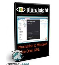 دانلود آموزش PluralSight Introduction to Microsoft Office Open XML