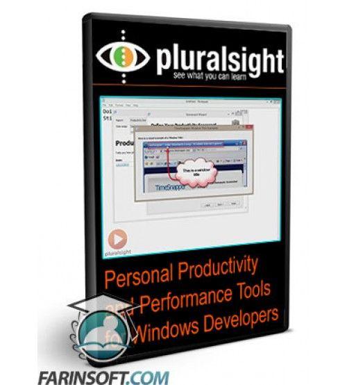 آموزش PluralSight Personal Productivity and Performance Tools for Windows Developers