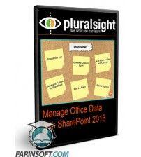 دانلود آموزش PluralSight Manage Office Data with SharePoint 2013