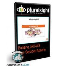 دانلود آموزش PluralSight Building JAX-WS Web Services Apache CXF