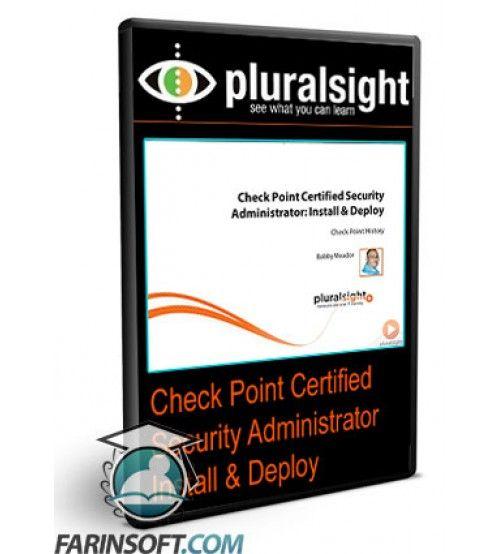 آموزش PluralSight Check Point Certified Security Administrator Install & Deploy