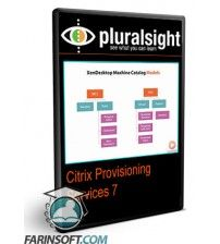 آموزش PluralSight Citrix Provisioning Services 7
