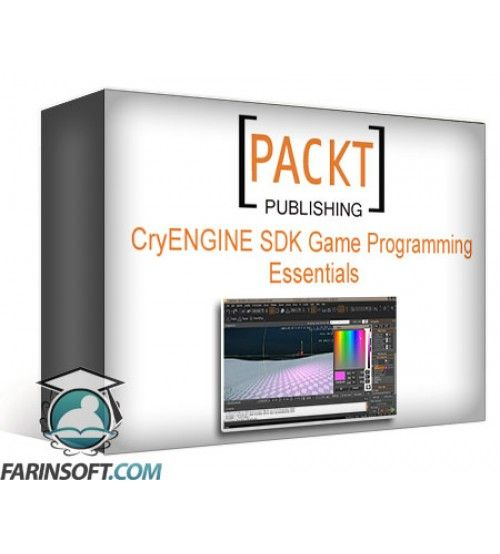 آموزش PacktPub CryENGINE SDK Game Programming Essentials