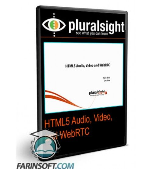 آموزش PluralSight HTML5 Audio, Video, and WebRTC