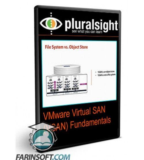 آموزش PluralSight VMware Virtual SAN (VSAN) Fundamentals