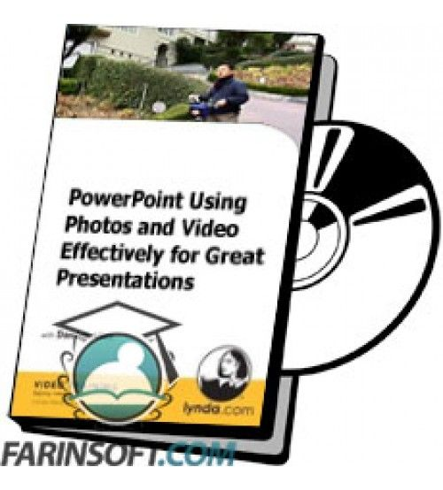 آموزش Lynda PowerPoint Using Photos and Video Effectively for Great Presentations