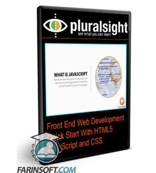 آموزش PluralSight Front End Web Development Quick Start With HTML5 JavaScript and CSS