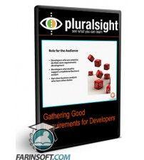 دانلود آموزش PluralSight Gathering Good Requirements for DevelopersGathering Good Requirements for Developers