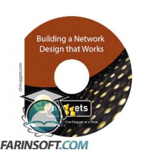 آموزش CBT Nuggets Building a Network Design that Works