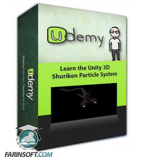 آموزش Udemy Learn the Unity 3D Shuriken Particle System