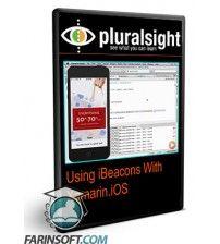 آموزش PluralSight Using iBeacons With Xamarin.iOS