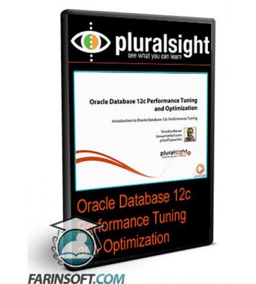 آموزش PluralSight Oracle Database 12c Performance Tuning and Optimization