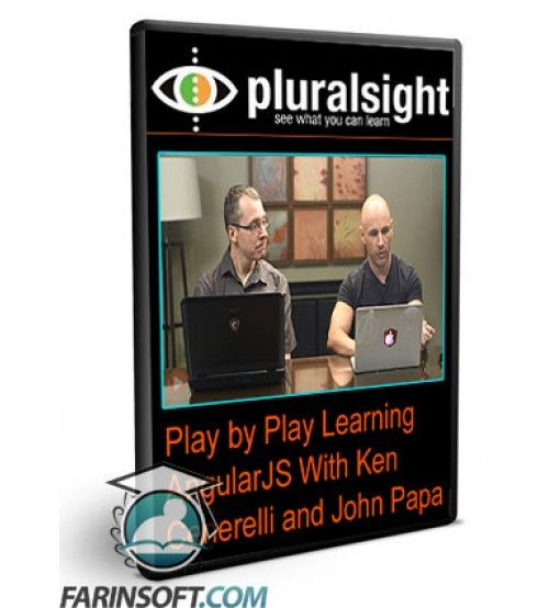 آموزش PluralSight Play by Play Learning AngularJS With Ken Cenerelli and John Papa
