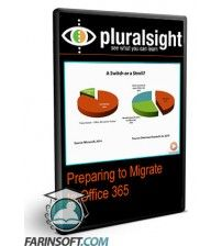 آموزش PluralSight Preparing to Migrate to Office 365
