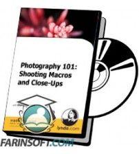 دانلود آموزش Lynda Photography 101: Shooting Macros and Close-Ups