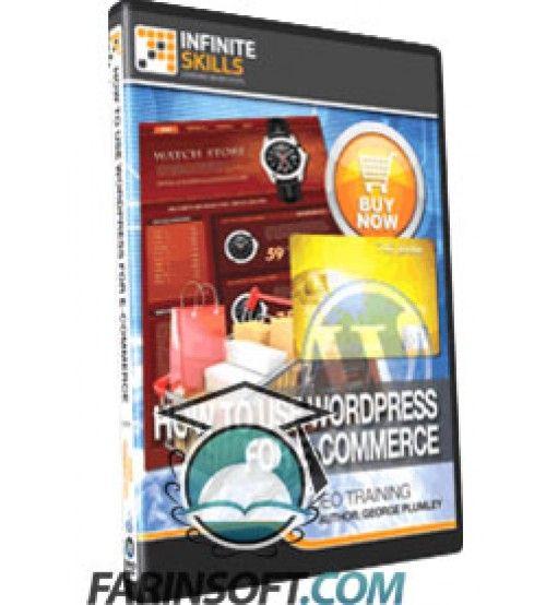 آموزش InfiniteSkills How To Use WordPress for E-Commerce