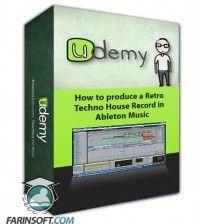 آموزش Udemy How to produce a Retro Techno House Record in Ableton Music