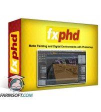 آموزش FXphd Matte Painting and Digital Environments with Photoshop