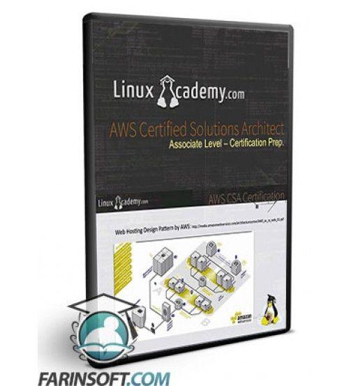 آموزش LinuxAcademy AWS Certified Solutions Architect Associate Level