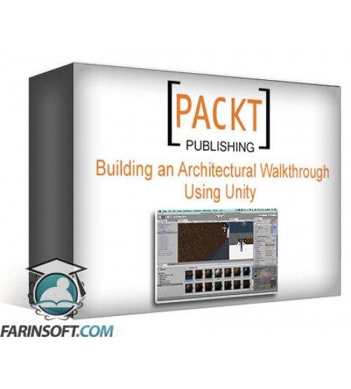 آموزش PacktPub Building an Architectural Walkthrough Using Unity