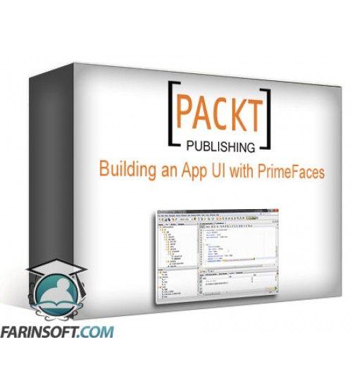 آموزش PacktPub Building an App UI with PrimeFaces