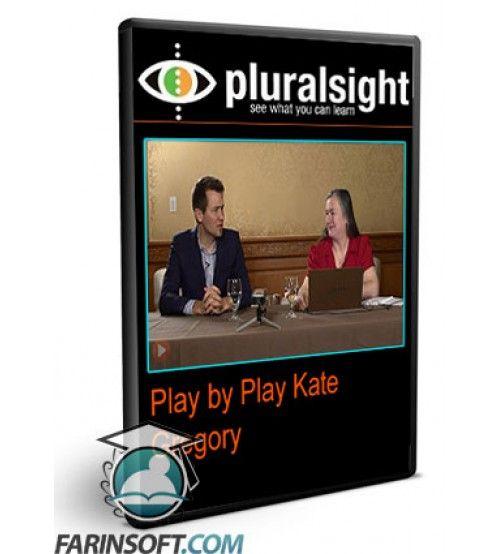 آموزش PluralSight Play by Play Kate Gregory