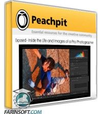 آموزش PeachPit Exposed – Inside the Life and Images of a Pro Photographer
