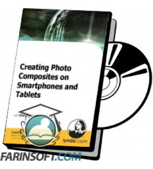 آموزش Lynda Creating Photo Composites on Smartphones and Tablets