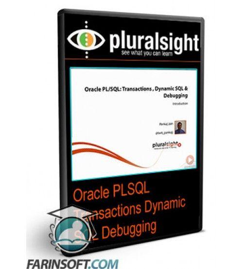 آموزش PluralSight Oracle PLSQL Transactions Dynamic SQL Debugging