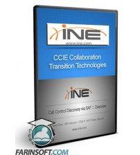 آموزش INE CCIE Collaboration Transition Technologies