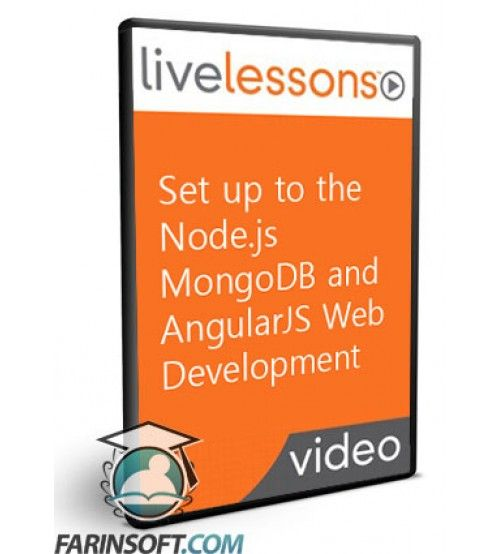 آموزش Live Lessons Set up to the Node.js MongoDB and AngularJS Web Development