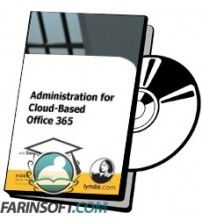 آموزش Lynda Administration for Cloud-Based Office 365