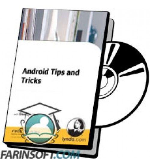 آموزش Lynda Android Tips and Tricks