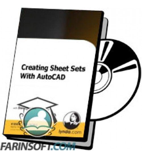 آموزش Lynda Creating Sheet Sets With AutoCAD