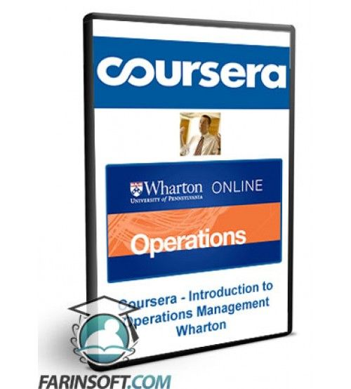 آموزش Coursera Coursera - Introduction to Operations Management Wharton