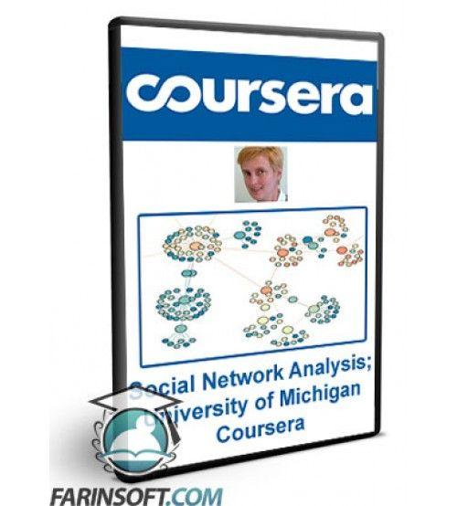 آموزش Coursera Social Network Analysis; University of Michigan Coursera