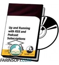 آموزش Lynda Up and Running with RSS and Podcast Subscriptions