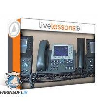 آموزش Live Lessons CCNP Collaboration Cisco Exams 300-070, 300-075, 300-080, 300-085