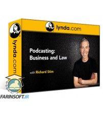 آموزش Lynda Podcasting: Business and Law
