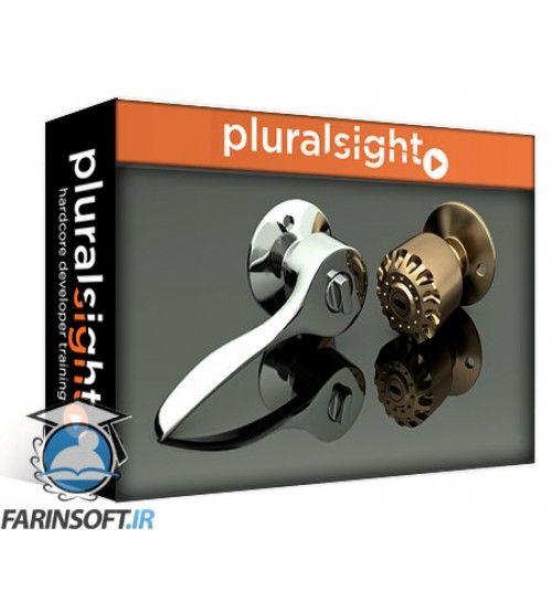آموزش PluralSight Fusion 360 – Architectural Hardware Design