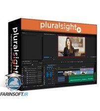 آموزش PluralSight Fundamentals of Video Production in Adobe Prelude and Premiere Pro