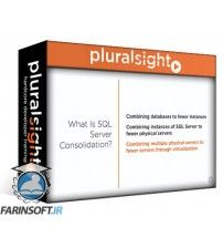 دانلود آموزش PluralSight SQL Server: Consolidation Tactics and Best Practices